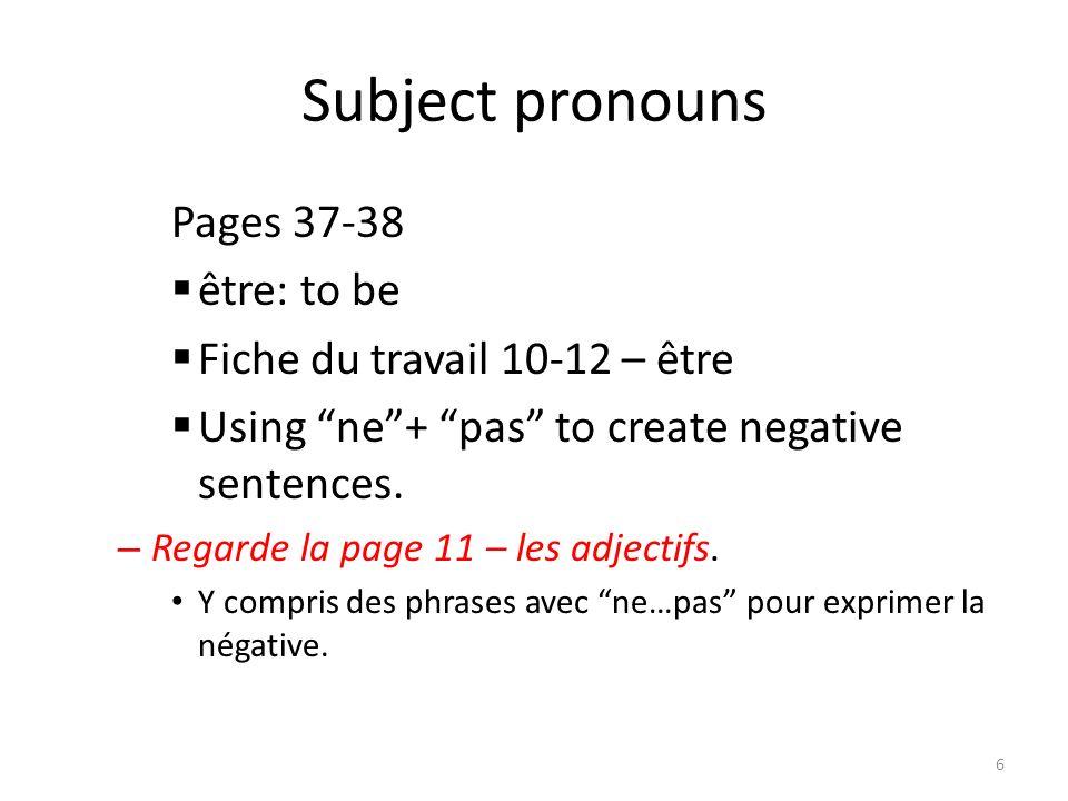 Personal Identification Fill in page 2 La date et Les Gens – 25-47 vocabulaire 7