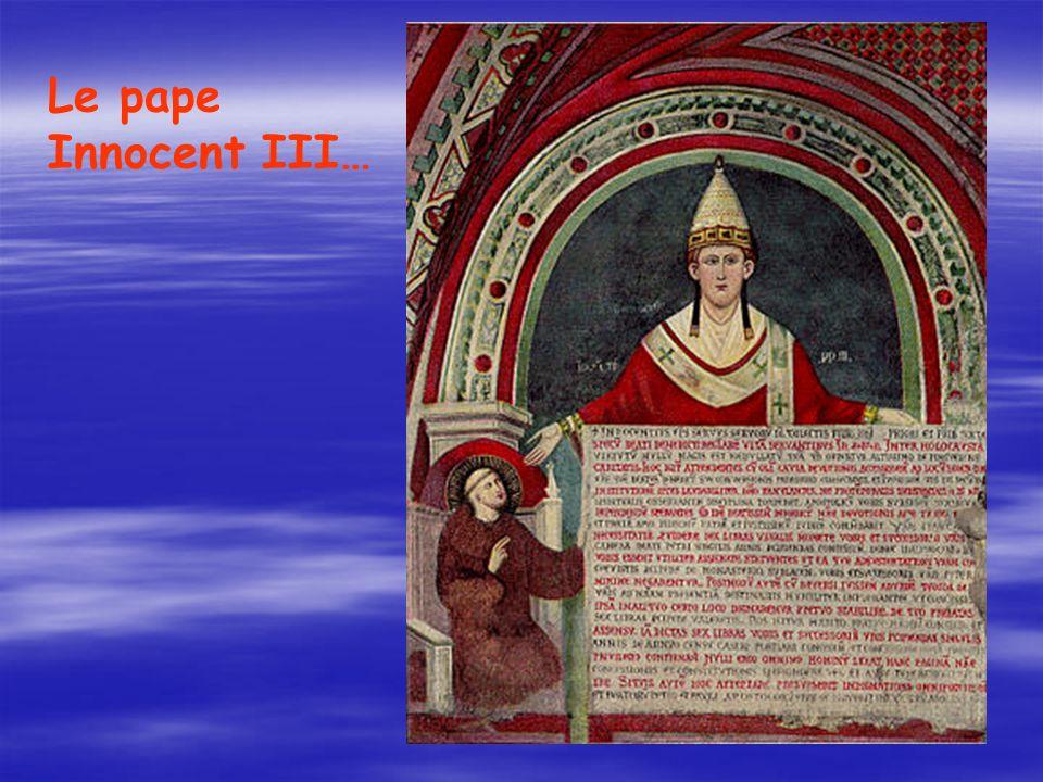 Le pape Innocent III…