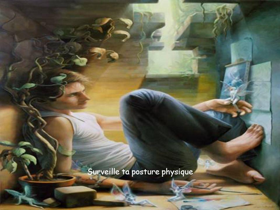 Surveille ta posture physique