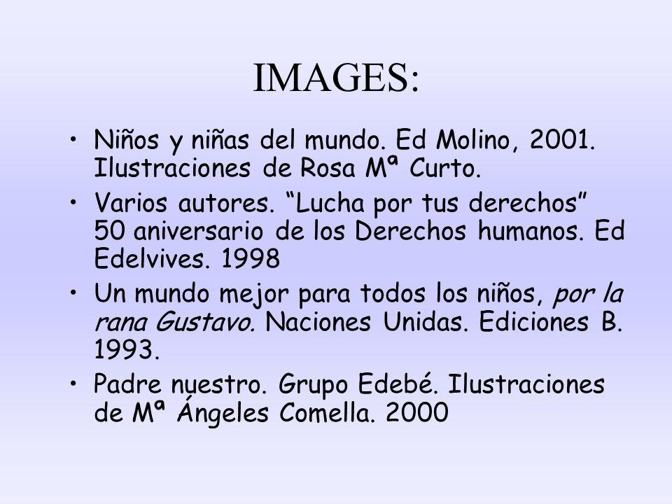 IMAGES: Niños y niñas del mundo. Ed Molino, 2001. Ilustraciones de Rosa Mª Curto. Varios autores. Lucha por tus derechos 50 aniversario de los Derecho