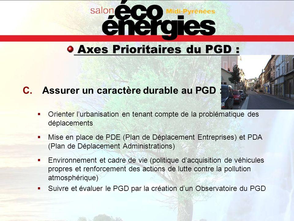 C.Assurer un caractère durable au PGD : Orienter lurbanisation en tenant compte de la problématique des déplacements Mise en place de PDE (Plan de Dép