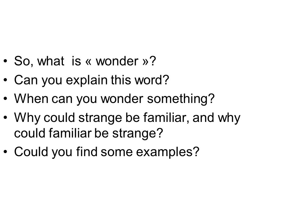 So, what is « wonder ».Can you explain this word.