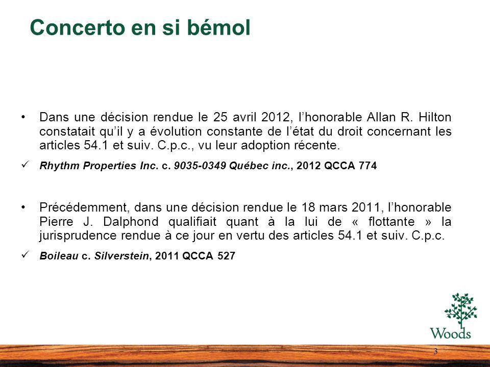 Concerto en si bémol Dans une décision rendue le 25 avril 2012, lhonorable Allan R. Hilton constatait quil y a évolution constante de létat du droit c