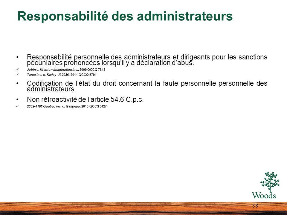 Responsabilité des administrateurs Responsabilité personnelle des administrateurs et dirigeants pour les sanctions pécuniaires prononcées lorsquil y a déclaration dabus.