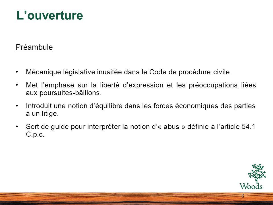 Louverture Préambule Mécanique législative inusitée dans le Code de procédure civile.