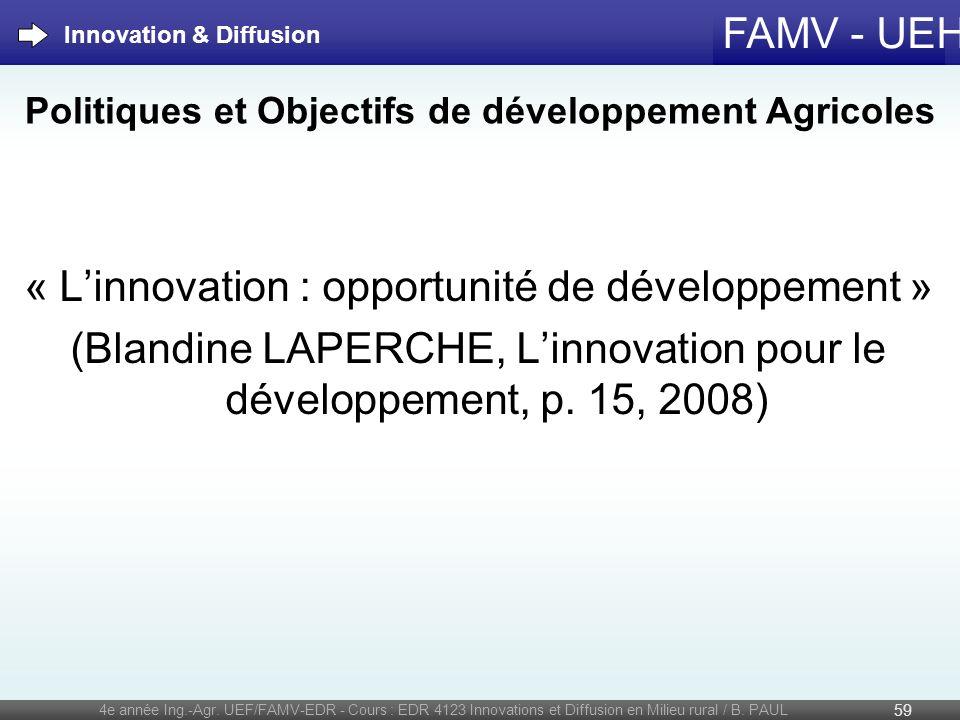 FAMV - UEH « Linnovation : opportunité de développement » (Blandine LAPERCHE, Linnovation pour le développement, p. 15, 2008) 4e année Ing.-Agr. UEF/F