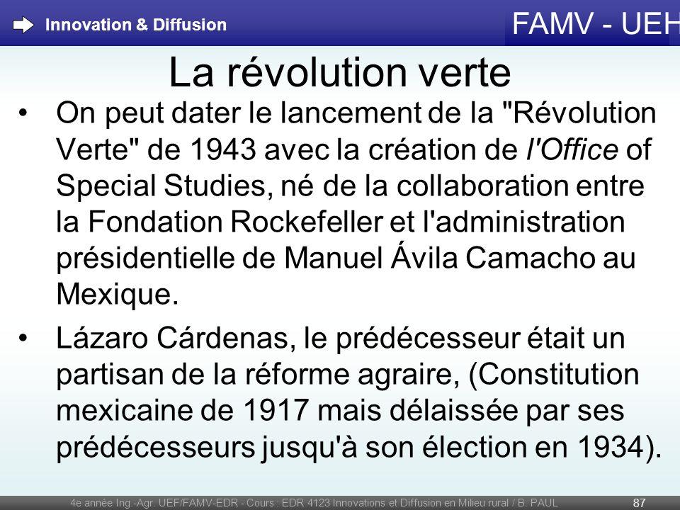 FAMV - UEH La révolution verte On peut dater le lancement de la