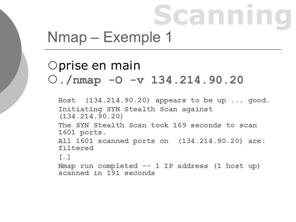 Scanning Nmap – Exemple 1 prise en main./nmap -O -v 134.214.90.20 Host (134.214.90.20) appears to be up...