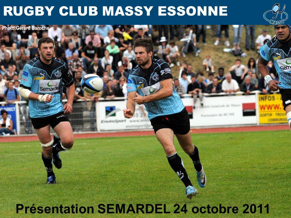 RUGBY CLUB MASSY ESSONNE Présentation SEMARDEL 24 octobre 2011