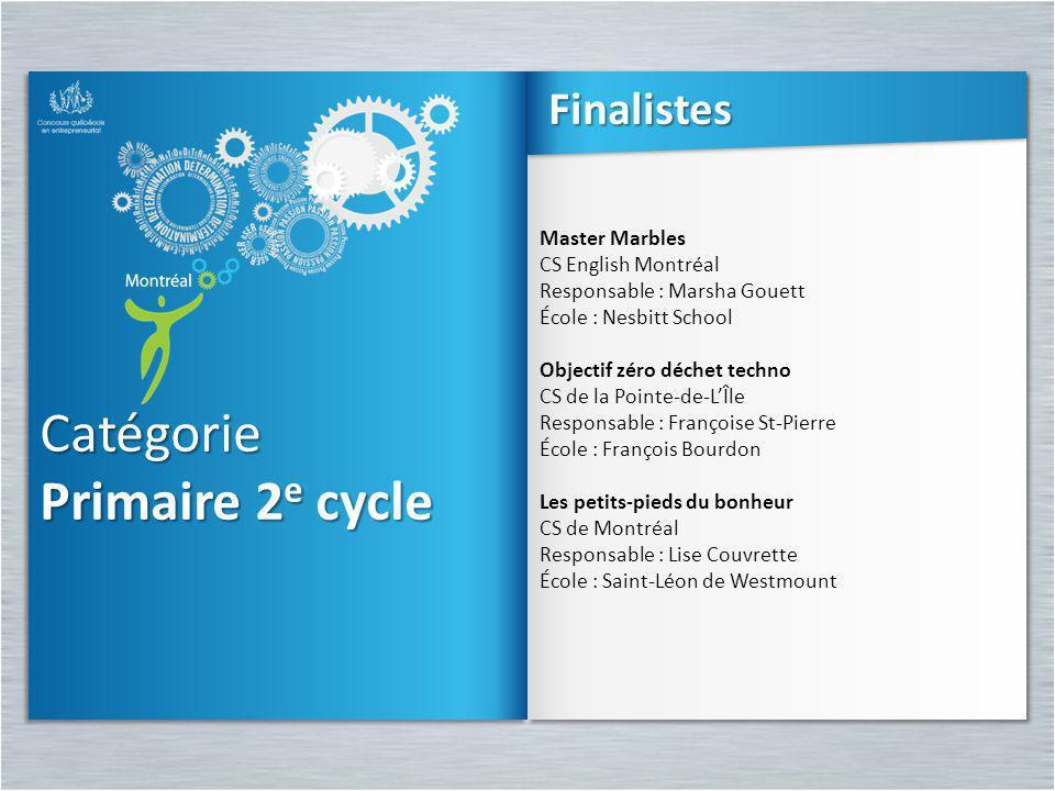 Catégorie Primaire 2 e cycle Catégorie Master Marbles CS English Montréal Responsable : Marsha Gouett École : Nesbitt School Objectif zéro déchet tech