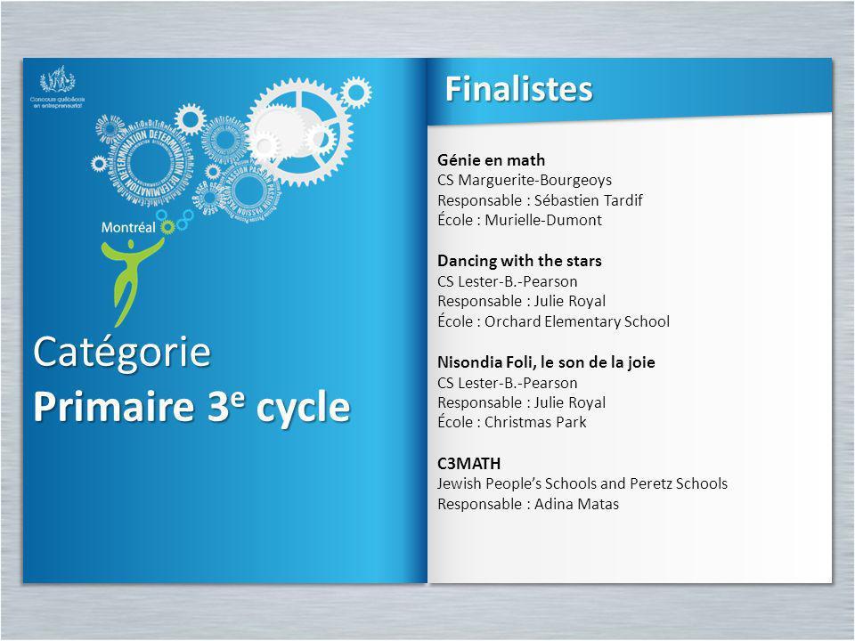 Catégorie Primaire 3 e cycle Catégorie Génie en math CS Marguerite-Bourgeoys Responsable : Sébastien Tardif École : Murielle-Dumont Dancing with the s