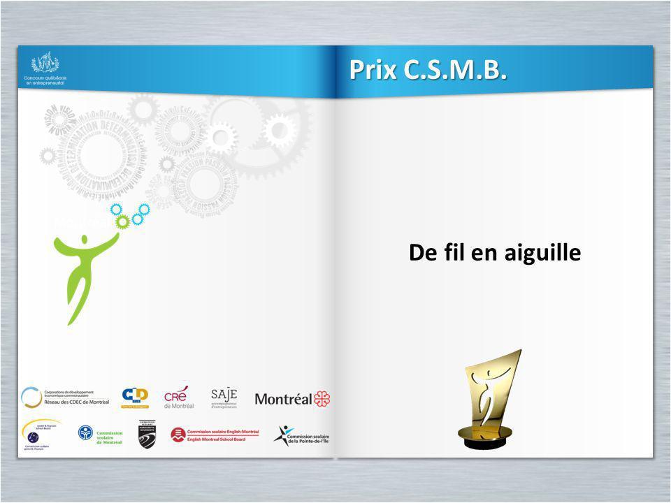De fil en aiguille Prix C.S.M.B.