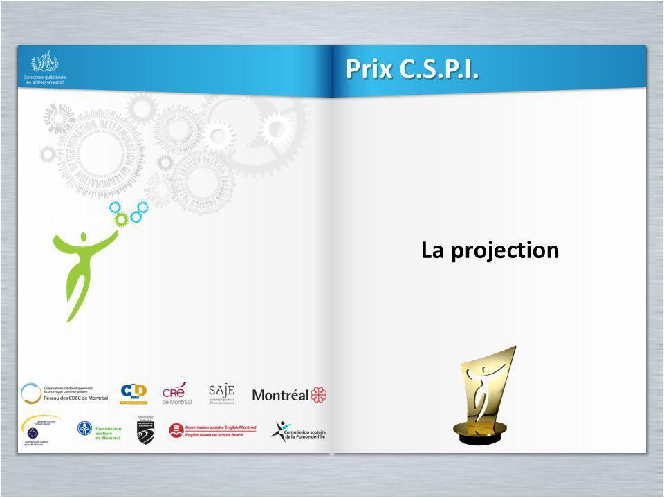 La projection Prix C.S.P.I.
