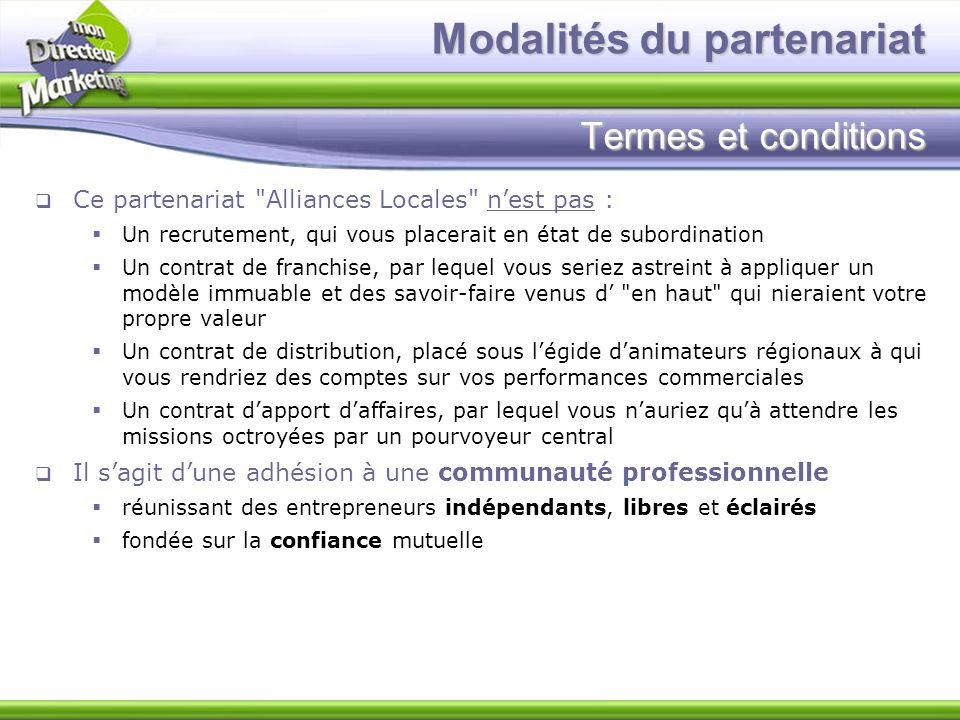 Modalités du partenariat Termes et conditions Ce partenariat