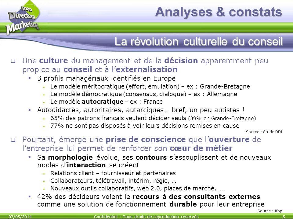 Analyses & constats La révolution culturelle du conseil Une culture du management et de la décision apparemment peu propice au conseil et à lexternali