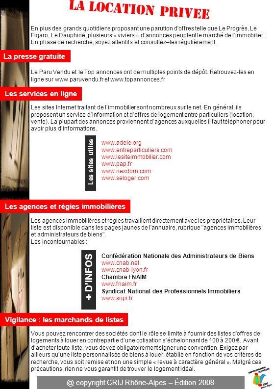 En plus des grands quotidiens proposant une parution d offres telle que Le Progrès, Le Figaro, Le Dauphiné, plusieurs « viviers » dannonces peuplent le marché de limmobilier.
