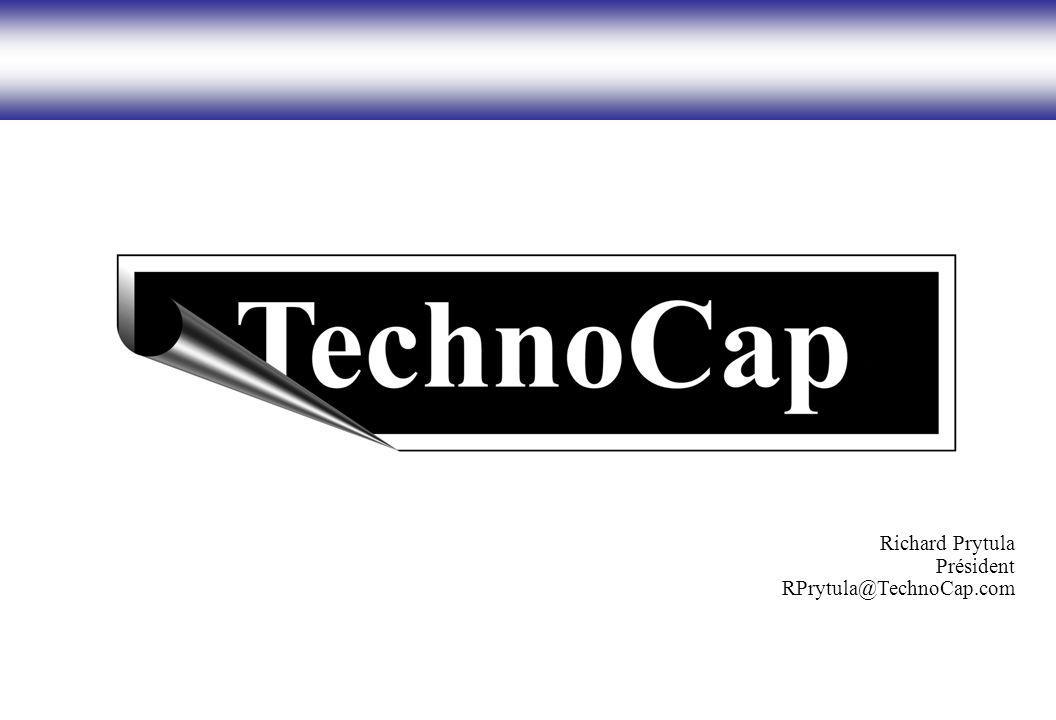 Richard Prytula Président RPrytula@TechnoCap.com