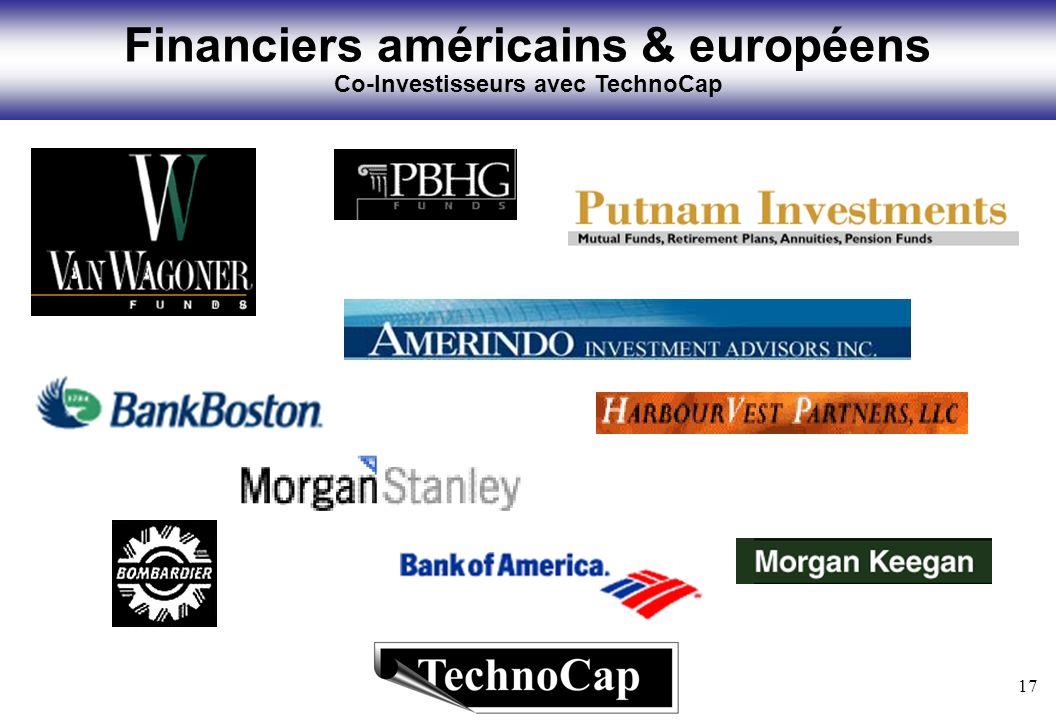 17 Financiers américains & européens Co-Investisseurs avec TechnoCap