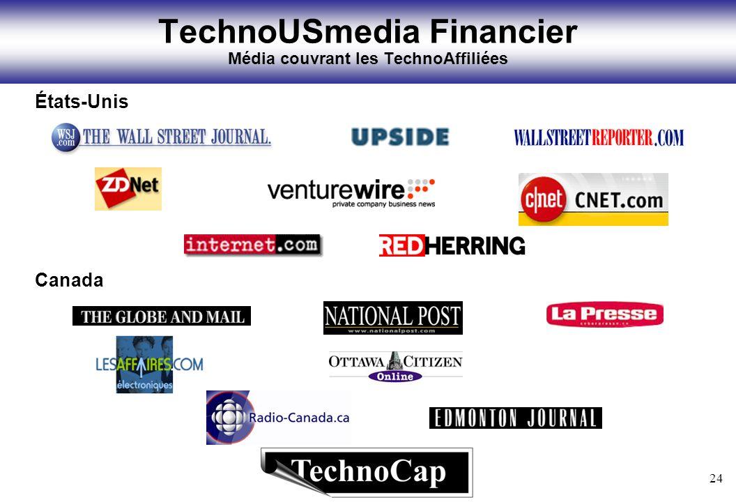 24 TechnoUSmedia Financier Média couvrant les TechnoAffiliées États-Unis Canada