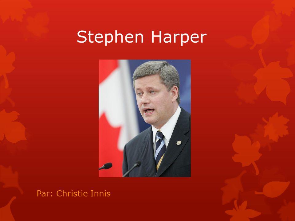 Sa vie personelle Il s appelle Stephen Joseph Harper.