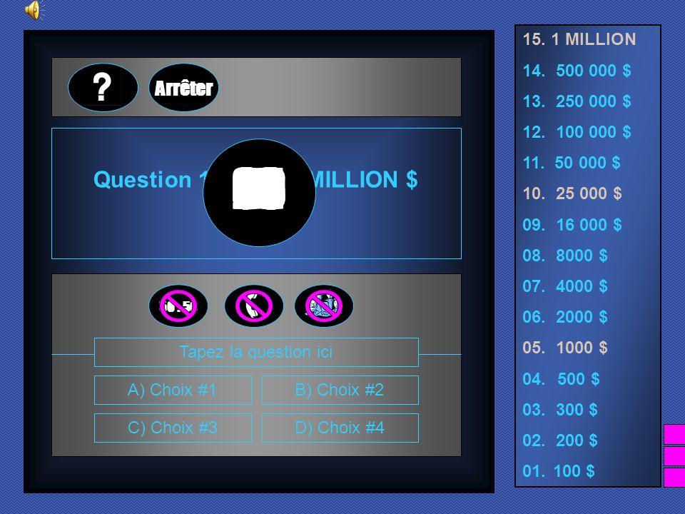 15. 1 MILLION 14. 500 000 $ 13. 250 000 $ 12. 100 000 $ 11. 50 000 $ 10. 25 000 $ 09. 16 000 $ 08. 8000 $ 07. 4000 $ 06. 2000 $ 05. 1000 $ 04. 500 $ 0