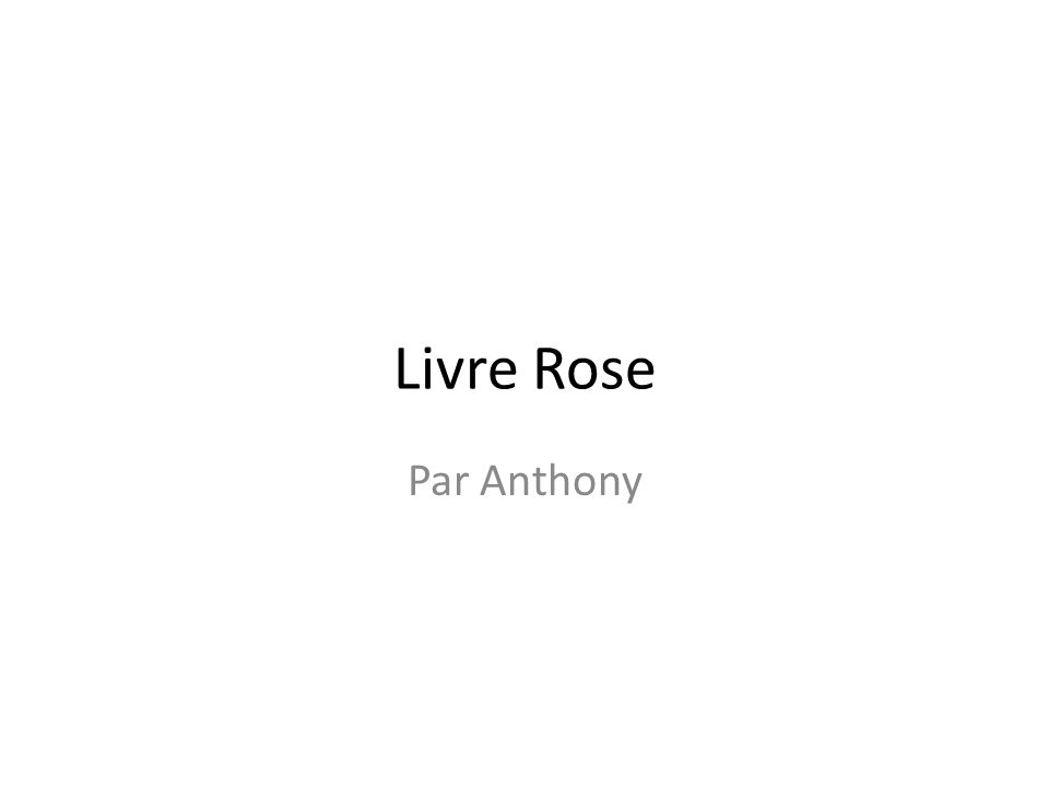 Livre Rose Par Anthony