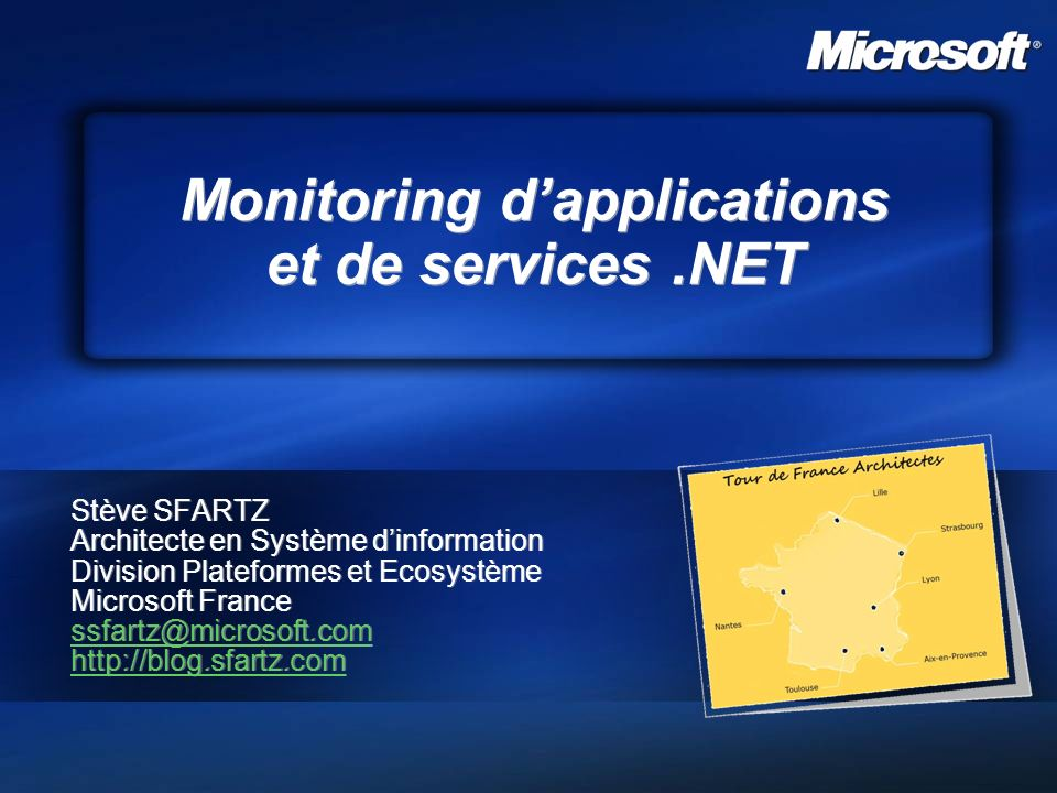 Forum architectes, Microsoft France – jeudi 19 octobre 2006 42 42 Monitoring WCF Production Monitoring Scripting Reporting Développement Fichiers de configuration Workflow, Règles métier