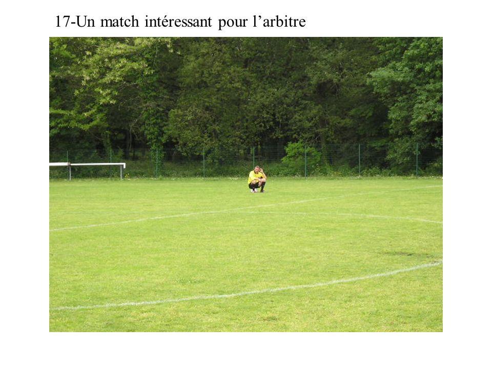 17-Un match intéressant pour larbitre