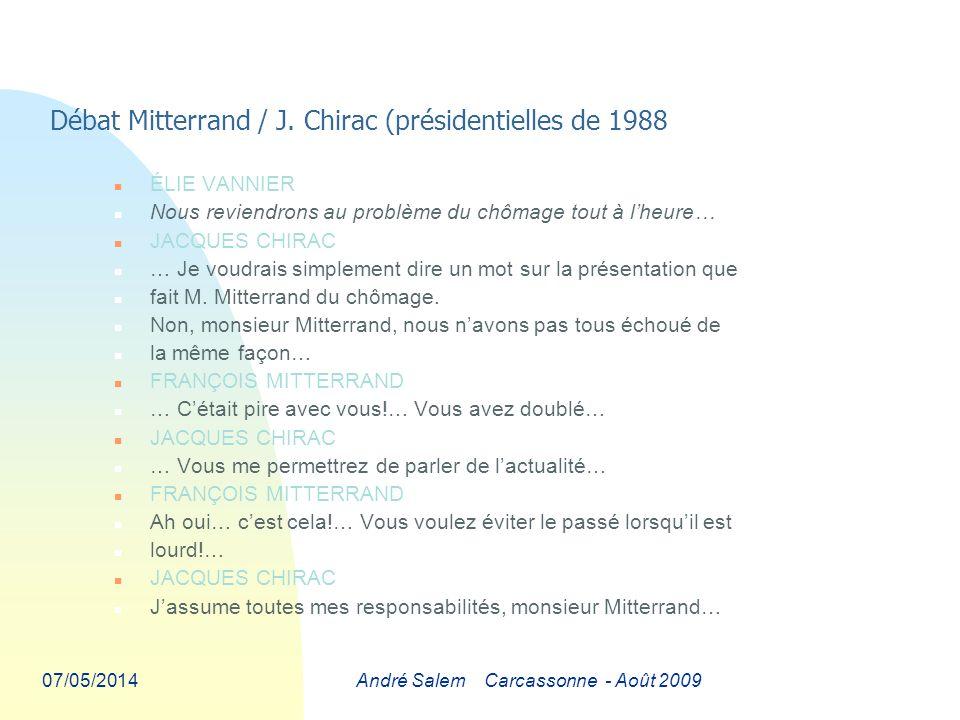 07/05/2014André Salem Carcassonne - Août 2009 Débat Mitterrand / J.