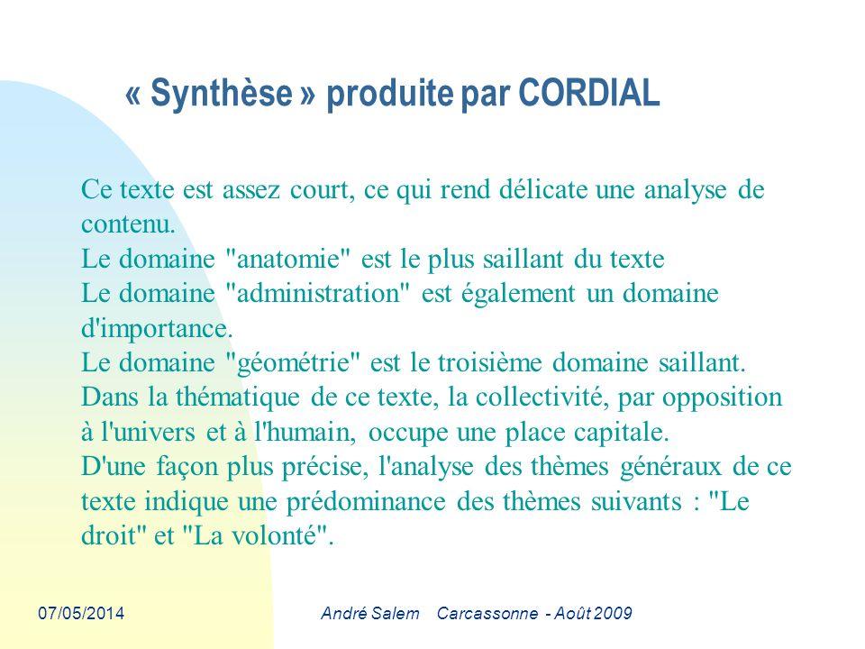 07/05/2014André Salem Carcassonne - Août 2009 Ce texte est assez court, ce qui rend délicate une analyse de contenu.