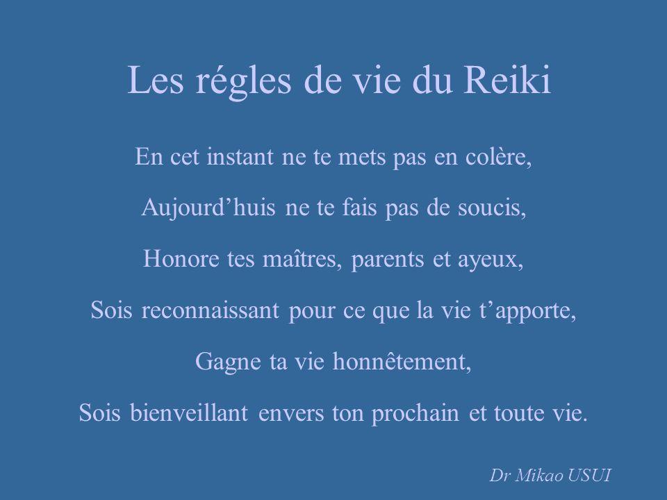Les régles de vie du Reiki En cet instant ne te mets pas en colère, Aujourdhuis ne te fais pas de soucis, Honore tes maîtres, parents et ayeux, Sois r