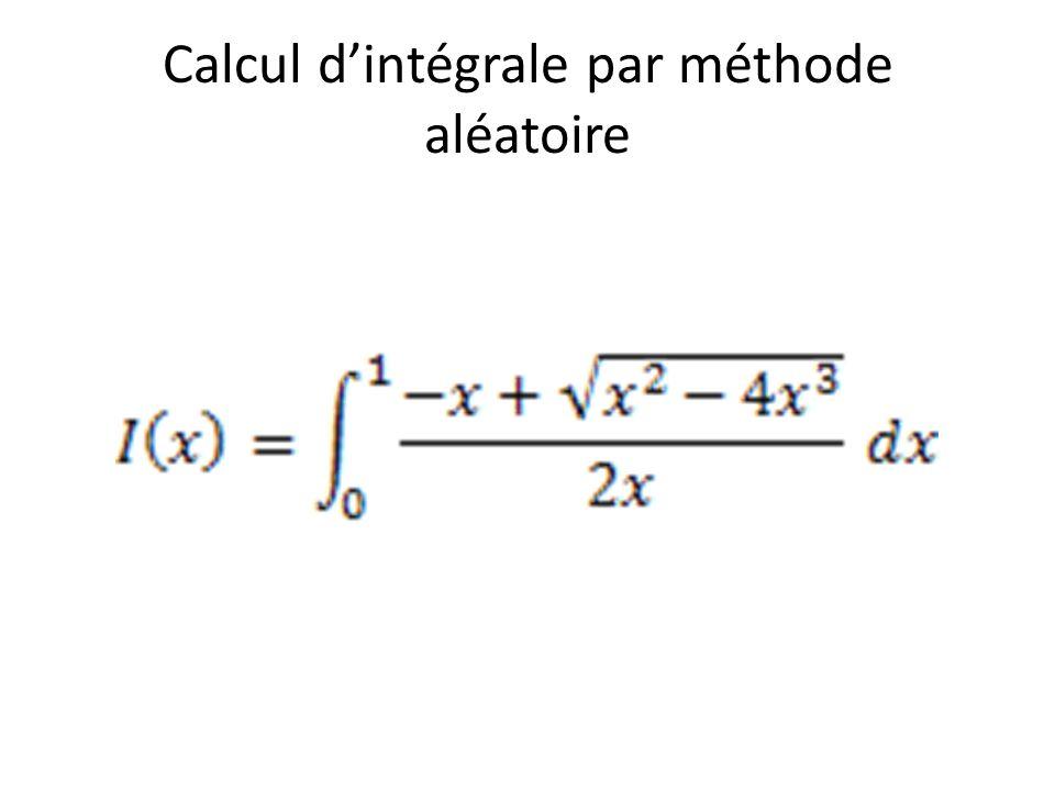 Calcul dintégrale par méthode aléatoire