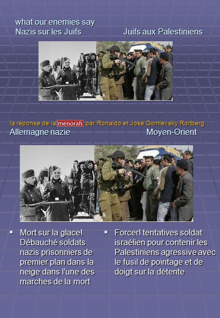 what our enemies say Nazis sur les Juifs Juifs aux Palestiniens Mort sur la glace! Débauché soldats nazis prisonniers de premier plan dans la neige da