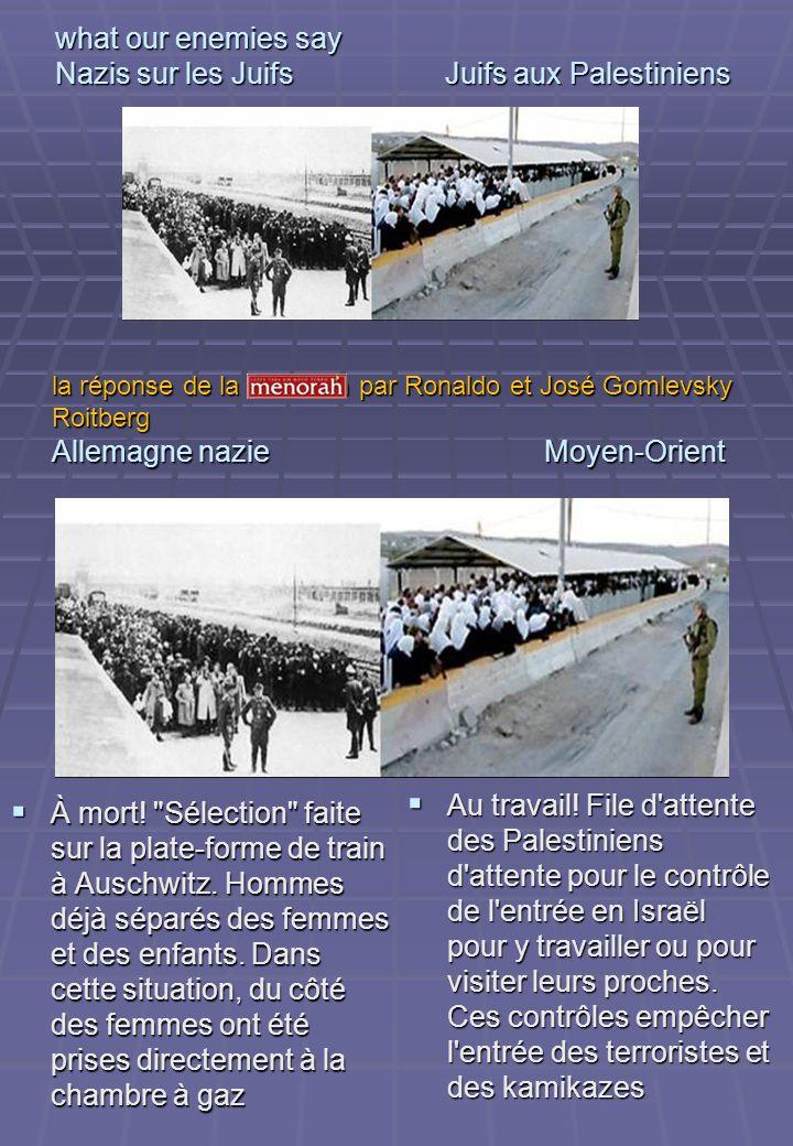 what our enemies say Nazis sur les Juifs Juifs aux Palestiniens À mort!
