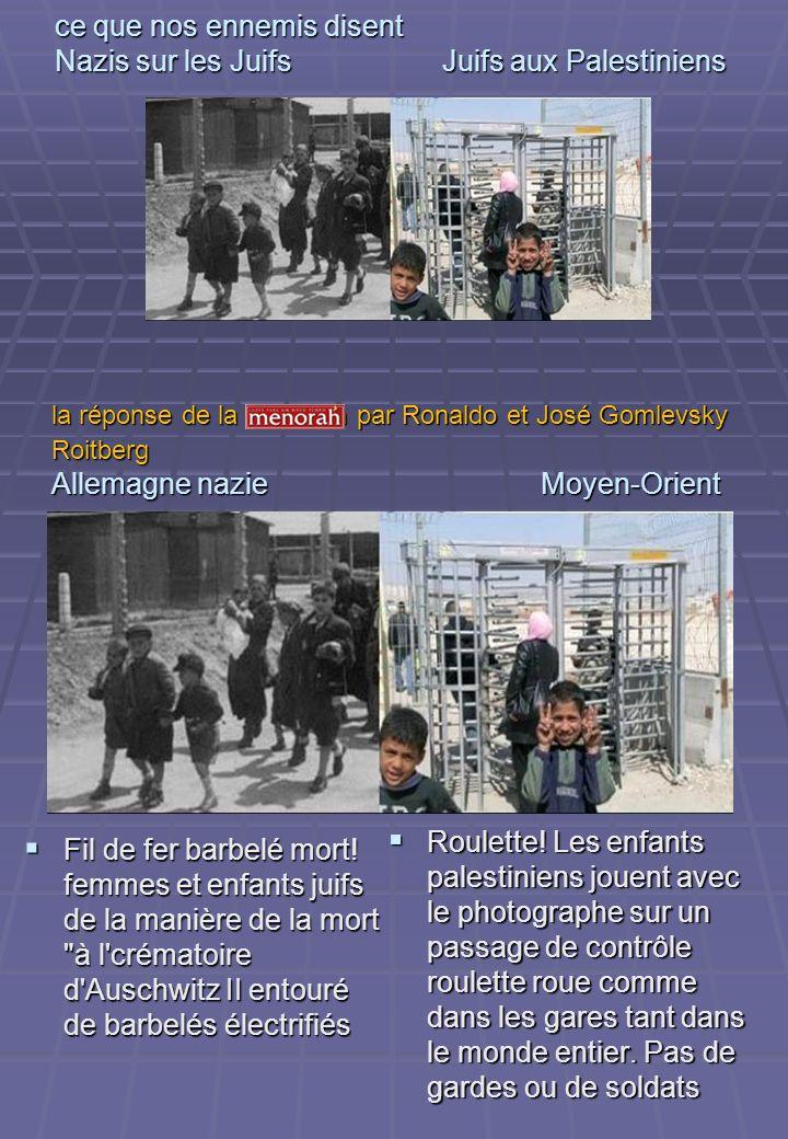 ce que nos ennemis disent Nazis sur les Juifs Juifs aux Palestiniens Fil de fer barbelé mort! femmes et enfants juifs de la manière de la mort