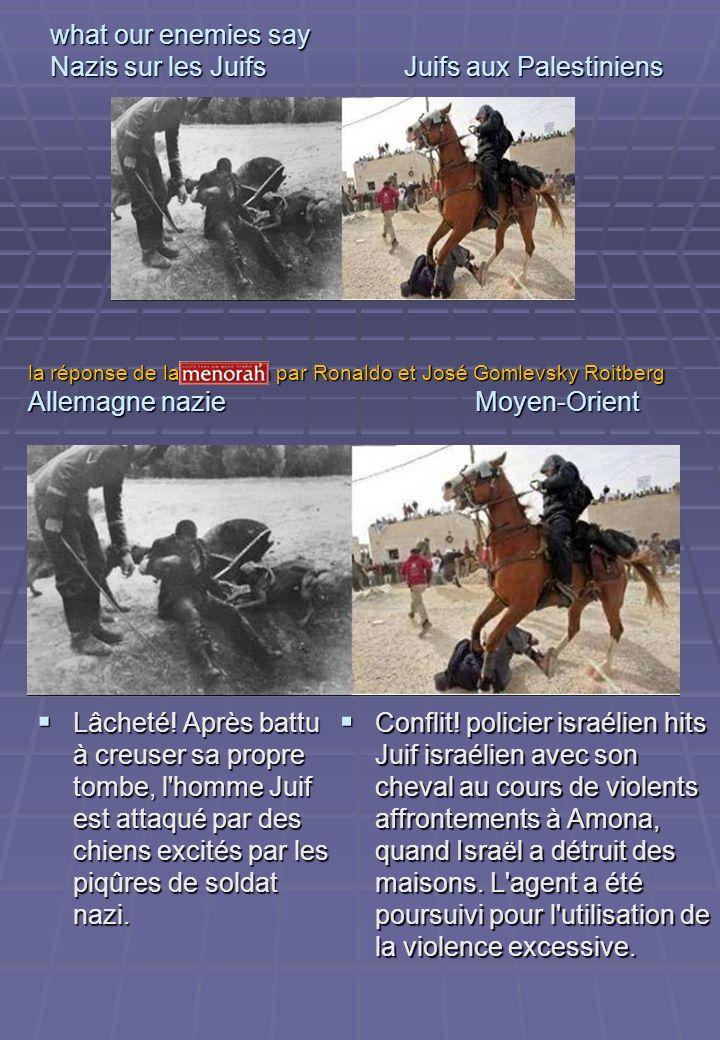 what our enemies say Nazis sur les Juifs Juifs aux Palestiniens Lâcheté! Après battu à creuser sa propre tombe, l'homme Juif est attaqué par des chien