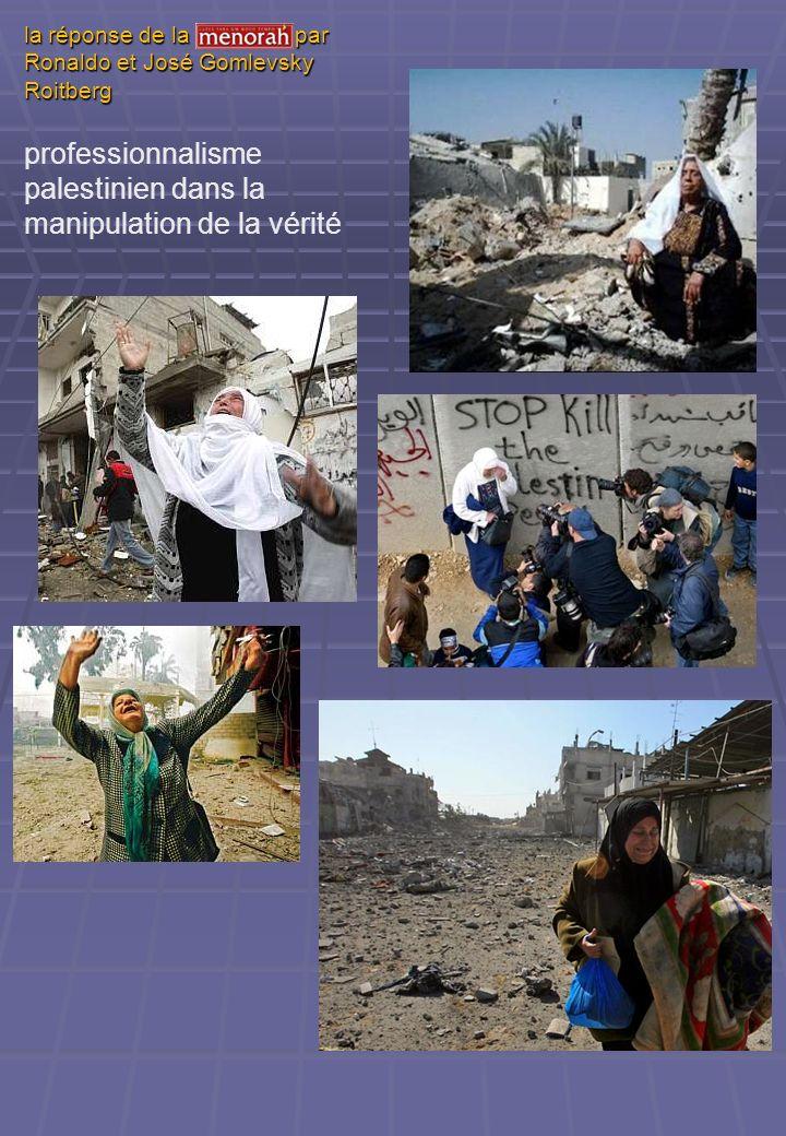 la réponse de la Menorah par Ronaldo et José Gomlevsky Roitberg professionnalisme palestinien dans la manipulation de la vérité