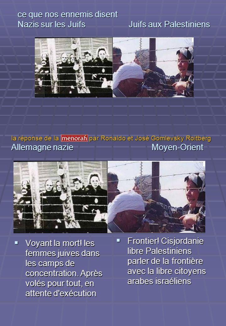 ce que nos ennemis disent Nazis sur les Juifs Juifs aux Palestiniens Voyant la mort! les femmes juives dans les camps de concentration. Après volés po