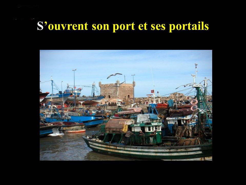 Souvrent son port et ses portails