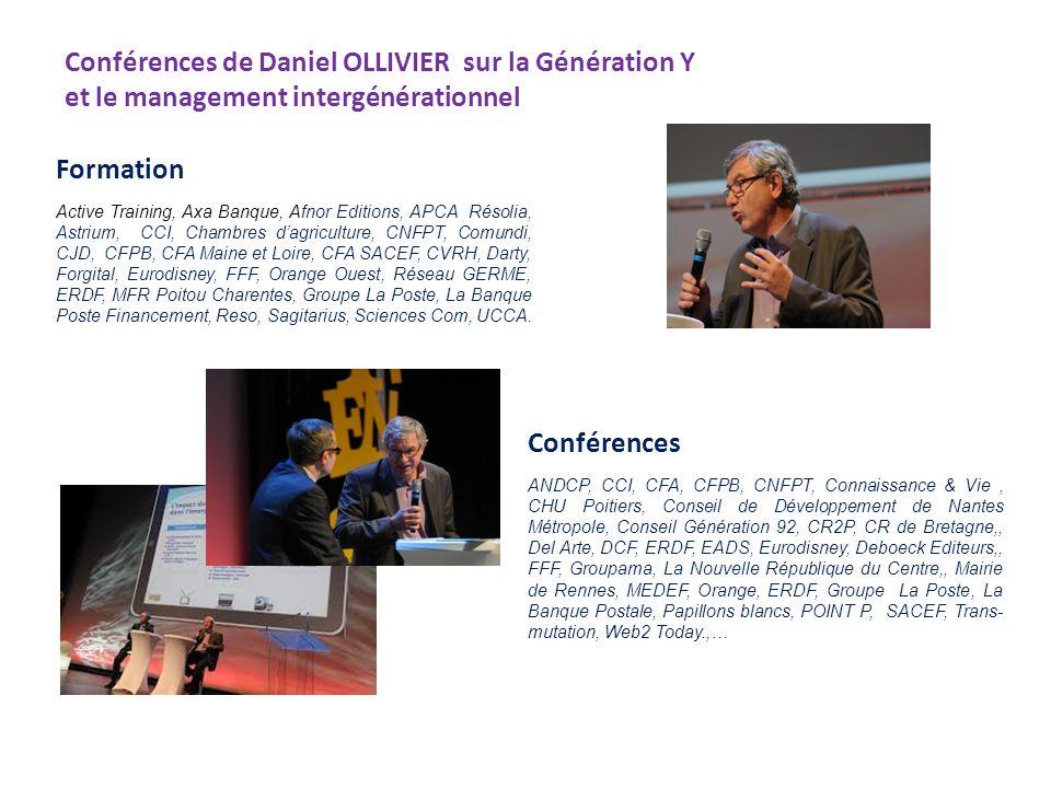 Conférences de Daniel OLLIVIER sur la Génération Y et le management intergénérationnel Formation Conférences ANDCP, CCI, CFA, CFPB, CNFPT, Connaissanc