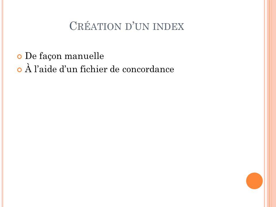 C RÉATION D UN INDEX De façon manuelle À laide dun fichier de concordance