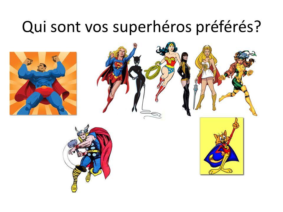 Qui sont vos superhéros préférés?