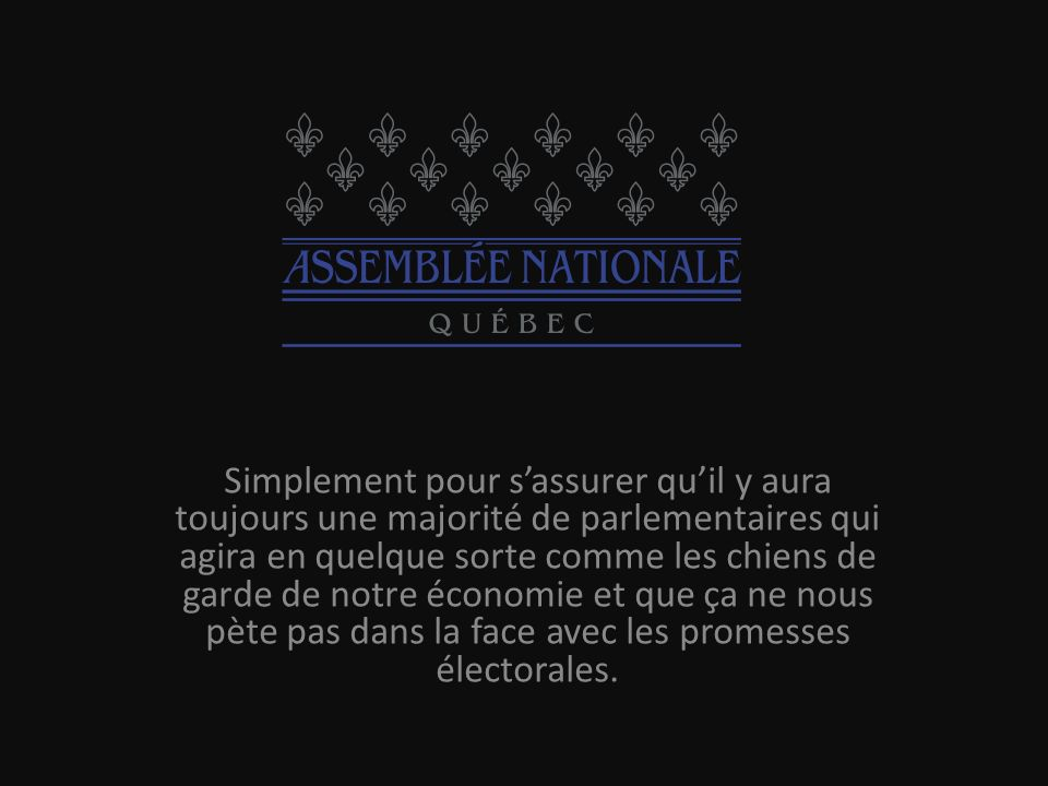 Un Québec sans référendum ou de souveraineté, cest pour le bien du Québec et non des chicanes à briser le peuple ou nos voisins.