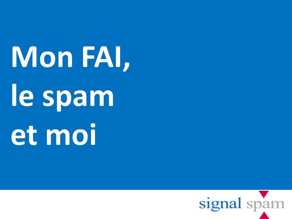 Mon FAI, le spam et moi