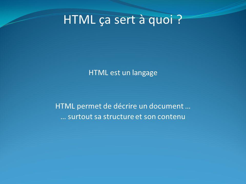 HTML ça sert à quoi .