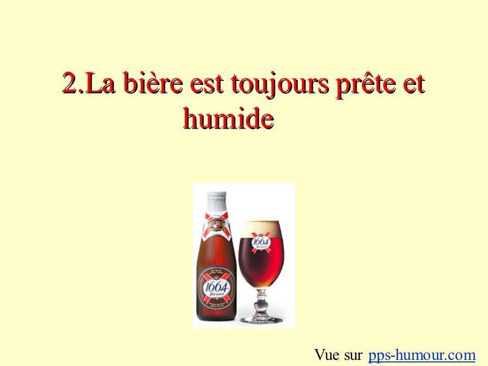 3.Une bière froide est une bonne bière Vue sur pps-humour.compps-humour.com