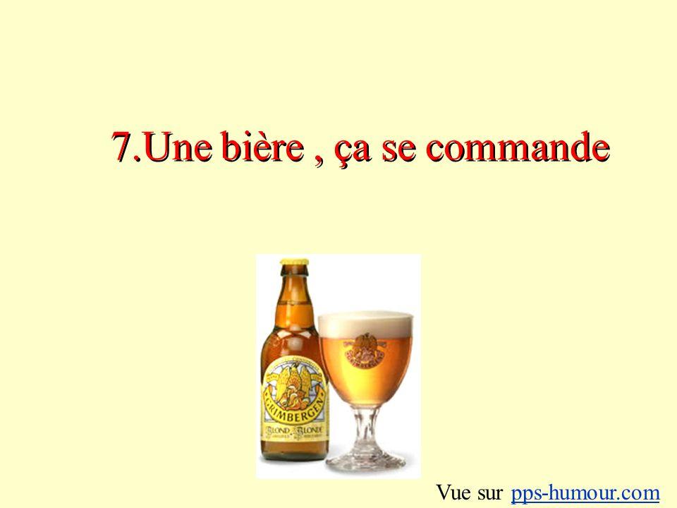 8.Durant une soirée, on peut toujours se taper une bonne bière Vue sur pps-humour.compps-humour.com