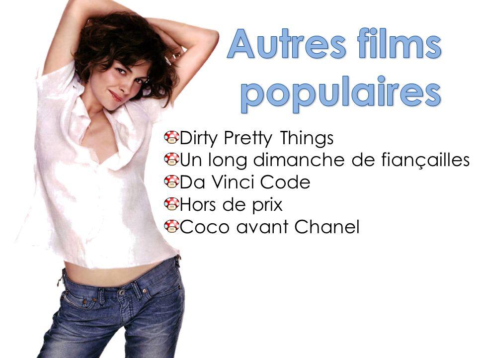 Dirty Pretty Things Un long dimanche de fiançailles Da Vinci Code Hors de prix Coco avant Chanel
