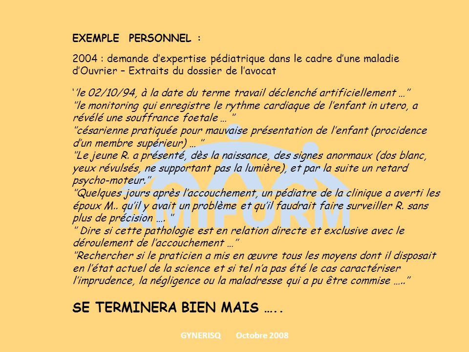 EXEMPLE PERSONNEL : 2004 : demande dexpertise pédiatrique dans le cadre dune maladie dOuvrier – Extraits du dossier de lavocat le 02/10/94, à la date