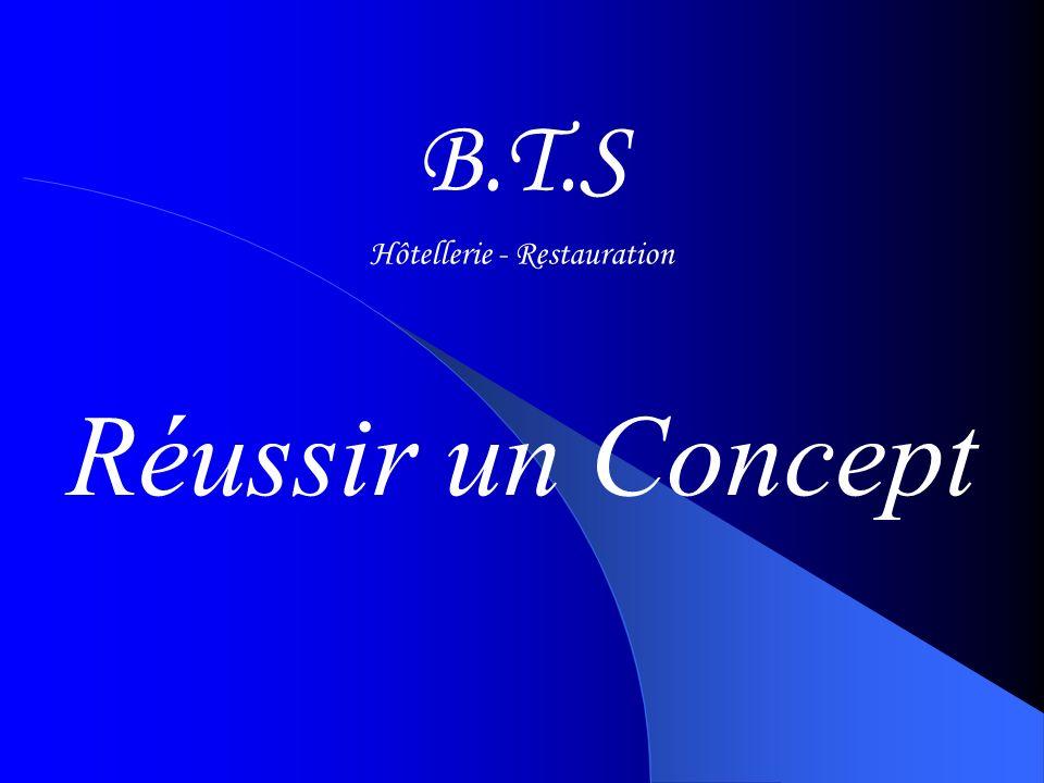 Réussir un Concept B.T.S Hôtellerie - Restauration